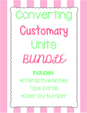 Converting Customary Units BUNDLE