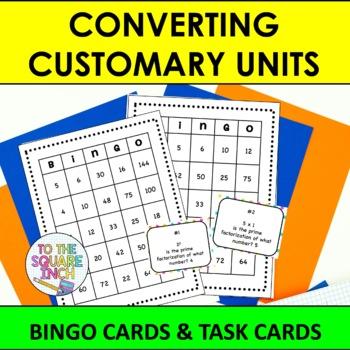 Converting Customary Units  Bingo