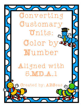 Converting Customary Units Color by Number