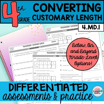 Converting Customary Units: Inches, Feet, Yards Differentiated Assessments