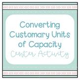 Converting Customary Units of Capactiy Activity