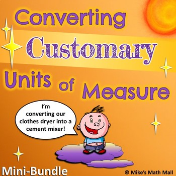 Converting Customary Units of Measure - 5th Grade CCSS (Mi