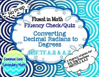 Converting  Decimal Radians to Degrees  Fluency Check: No Prep Freebie