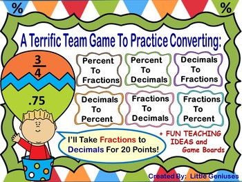 Converting Decimals, Fractions and Percent Cooperative Team Games