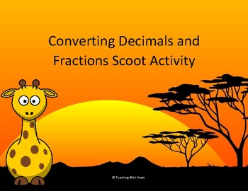 Converting Decimals and Fractions Scoot Activity/Task Cards