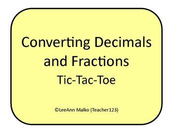 Converting Decimals and Fractions Tic-Tac-Toe
