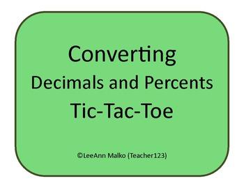 Converting Decimals and Percents Tic-Tac-Toe