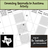 Converting Decimals to Fractions Activity (Generating Equivalent Forms / 6.4G)
