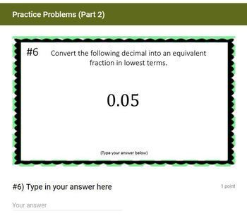 Converting Decimals to Fractions - (Google Form & Video Lesson!)