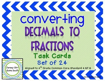 Converting Decimals to Fractions Task Cards - Set of 24 Co