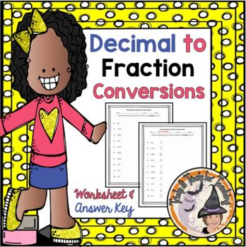 FREE Converting Decimals to Fractions Convert Decimal Fraction Worksheet