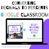 Converting Decimals to Percents - (Google Form & Video Lesson!)