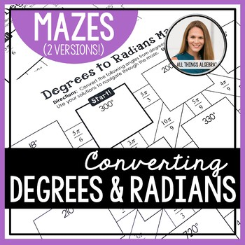 Degrees and Radians Mazes