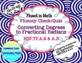 Converting  Degrees to Fractional Radians Fluency Check: No Prep