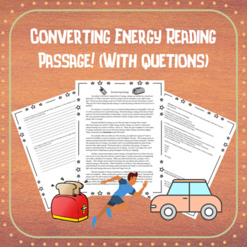 Converting Energy Reading Passage with Questions