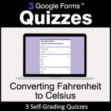 Converting Fahrenheit to Celsius - 3 Google Forms Quizzes