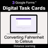 Converting Fahrenheit to Celsius - Google Forms Task Cards