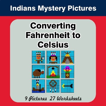 Converting Fahrenheit to Celsius - Native American Indians Math Mystery Pictures