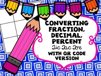 Converting Fraction Decimal Percent Tic Tac Toe with optional QR Codes