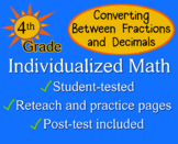 Converting Fractions / Decimals, 4th grade - worksheets - Individualized Math