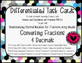 Converting Fractions  & Decimals Differentiated Task Cards