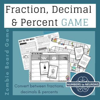 Converting Fractions, Decimals & Percents ZOMBIE BOARD GAME