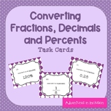 Converting Fractions, Decimals, and Percents Task Cards