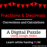 Converting Fractions and Decimals-Digital Puzzle-Compatible with Google Slides