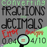 Converting Fractions and Decimals Error Analysis Word Problems {4.NF.C.6}
