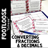 Converting Fractions and Decimals Task Cards - Footloose ""