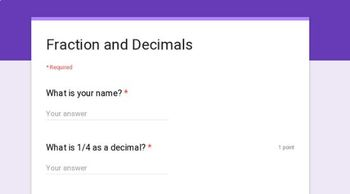 Converting Fractions and Decimals Google Form Quiz