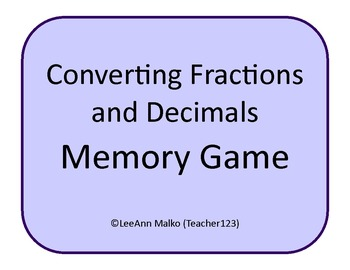 Converting Fractions and Decimals Memory Game