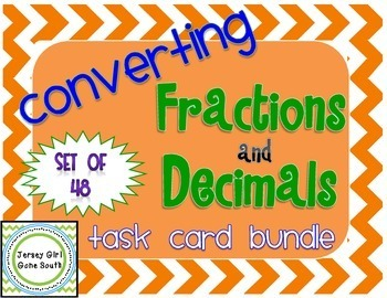 Converting Fractions and Decimals Task Card Bundle - Set of 48 Common Core