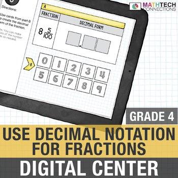 Converting Fractions to Decimals - 4th Grade Interactive Digital Math Center