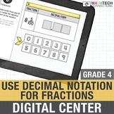 Converting Fractions to Decimals - 4th Grade Interactive D