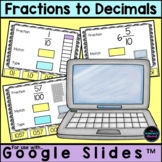 Converting Fractions to Decimals Activity for Google Classroom™