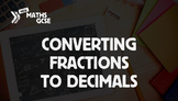 Converting Fractions to Decimals - Complete Lesson