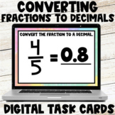 Converting Fractions to Decimals Digital Task Cards - Dist