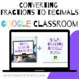 Converting Fractions to Decimals - (Google Form & Video Lesson!)
