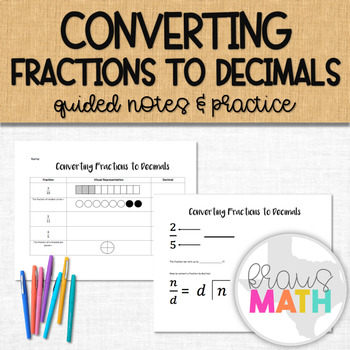 Converting Fractions to Decimals: Guided Notes