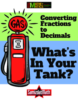 Converting Fractions to Decimals: What's In Your Gas Tank?