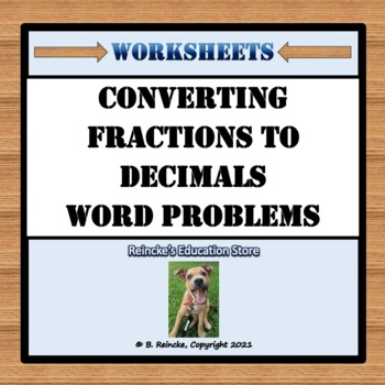 Converting Fractions to Decimals Word Problems (4 worksheets!) | TpT
