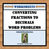 Converting Fractions to Decimals Word Problems (4 worksheets!)