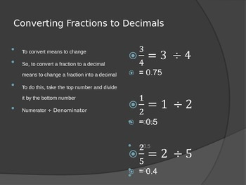 Converting Fractions to Decimals and Decimals to Fractions PowerPoint