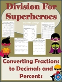Converting Fractions to Decimals and Percents