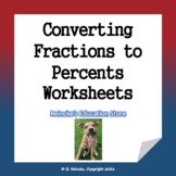 Converting Fractions to Percents Practice Worksheets