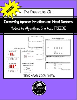 Converting Improper Fractions and Mixed Numbers; Models to Algorithms FREEBIE