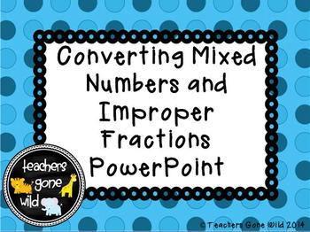 Converting Improper Fractions and Mixed Numbers PowerPoint
