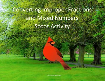 Converting Improper Fractions and Mixed Numbers Scoot Activity/Task Cards