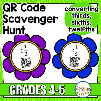QR Code Scavenger Hunt: Converting Thirds, Sixths, Twelfths
